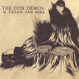 Tegan and Sara's 'The Con Demos' on iTunes