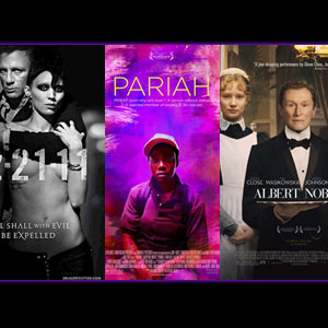 Lesbian, Bisexual and Gender Bending Characters on Tap at Holiday Box Office: Pariah, Albert Nobbs and Dragon Tattoo