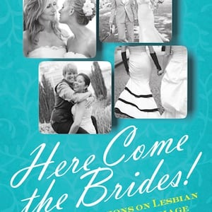 'Here Come the Brides!' Book Excerpt: Gloria Bigelow's Another Word for Marriage