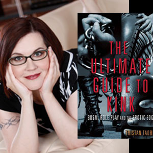 Book Excerpt: The Ultimate Guide to Kink by Tristan Taormino