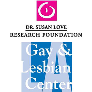 Dr. Susan Love's Free Breast Cancer Forum Hosted by the LA Gay and Lesbian Center