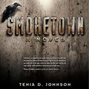 Book Excerpt: Smoketown by Tenea D. Johnson