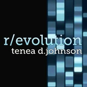 Book Excerpt: R/evolution by Tenea D Johnson