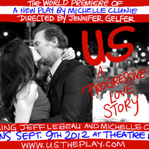 Michelle Clunie Takes the Stage in 'Us' A Progressive Love Story