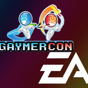 GaymerCon Gets Backing From Gaming Powerhouse Electronic Arts