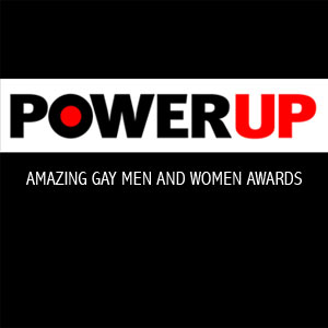 POWER UP Announces the Amazing Gay Women and Men of Show Biz for 2012