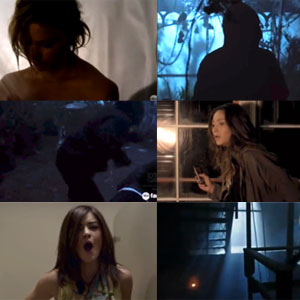 'Pretty Little Liars' in Peril -  Top Five Scary Scenes