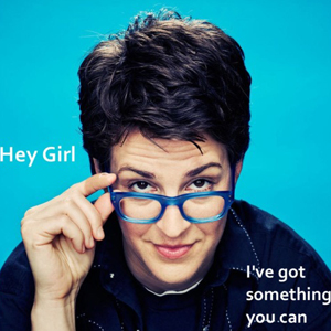 Hey Girl, It's The Many Faces Of Rachel Maddow