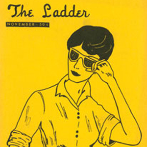 Landmark Lesbian Magazine 'The Ladder' on Display at Smithsonian