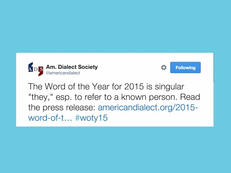 Singular 'They' Named 2015 Word of the Year