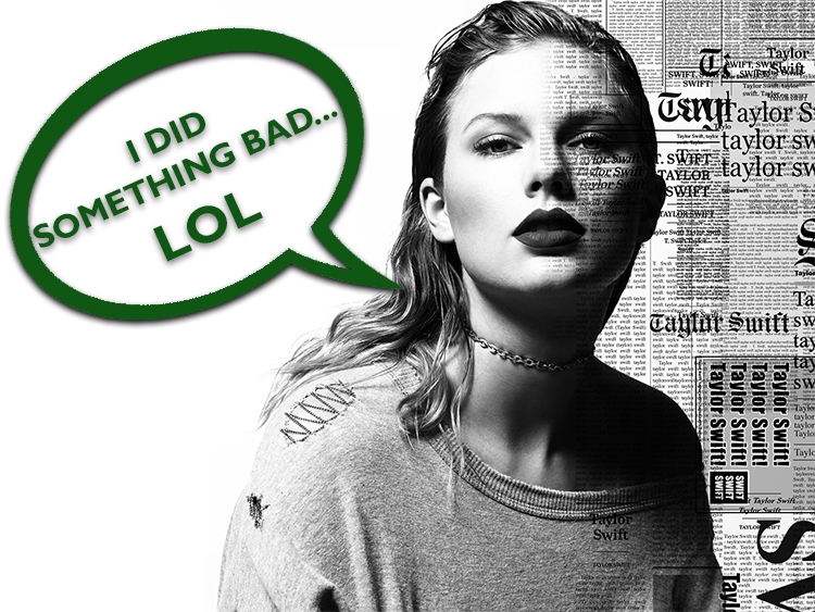 taylor-swift-reputation-i-did-something-bad-victim.jpg