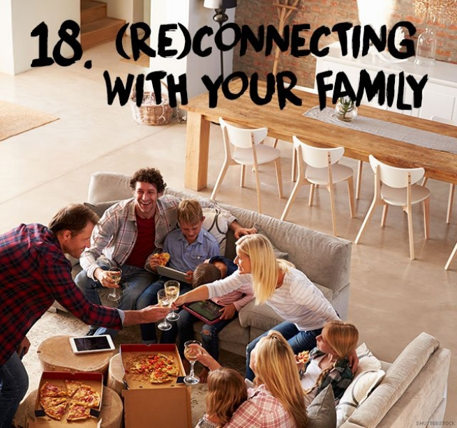 18. (Re)connecting with your family