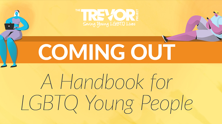 If You Need Help Coming Out, Trevor Project's Handbook Is Here